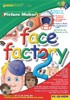 Junior Face Factory 2